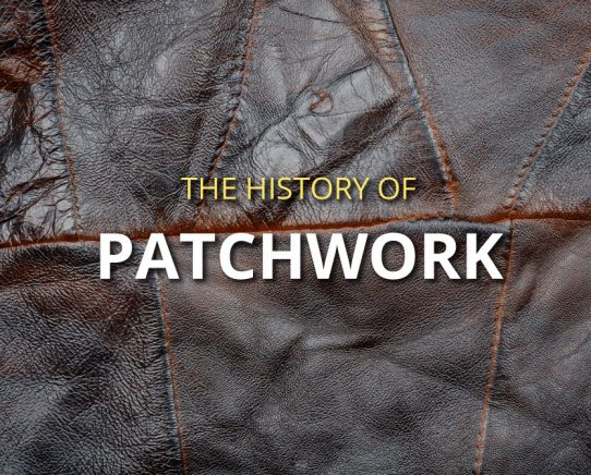 The History of Patchwork